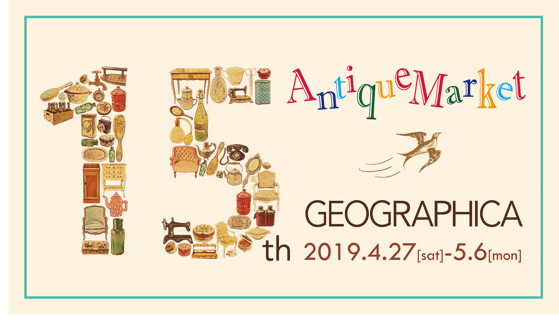 15th Anniversary GEOGRAPHICA Antique Market