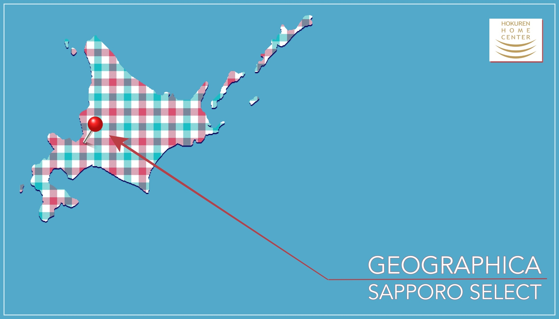 GEOGRAPHICA SAPPORO SELECT